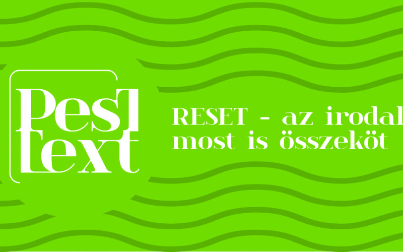 Újabb irodalmi pályázatot hirdet az idei PesText – hívószó: 'reset'