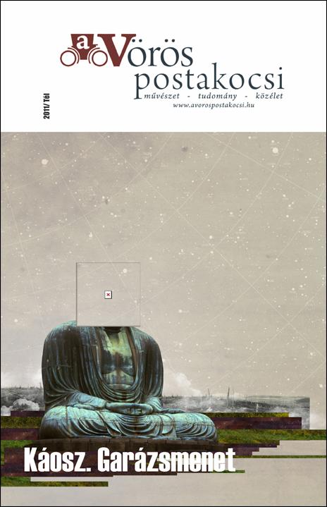 Káosz. Garázsmenet | 2011 / Tél