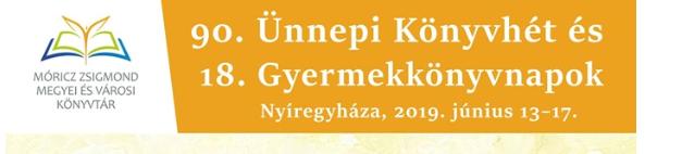 A 90. nyíregyházi Ünnepi Könyvhét és 18. Gyermekkönyvnapok programja