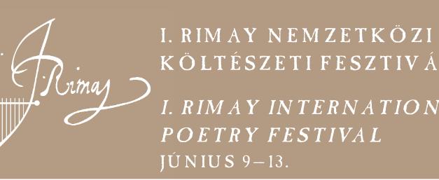 I. Rimay Nemzetközi Költészeti Fesztivál